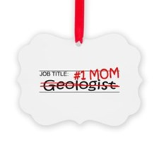 Job Mom Geologist Ornament
