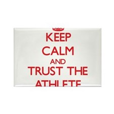 Keep Calm and Trust the Athlete Magnets