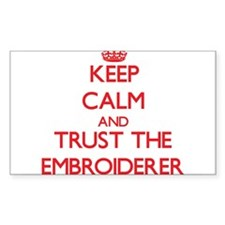 Keep Calm and Trust the Embroiderer Decal