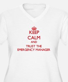 Keep Calm and Trust the Emergency Manager Plus Siz