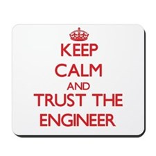 Keep Calm and Trust the Engineer Mousepad