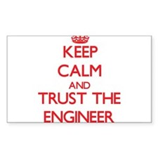 Keep Calm and Trust the Engineer Decal