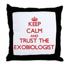 Keep Calm and Trust the Exobiologist Throw Pillow