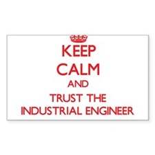 Keep Calm and Trust the Industrial Engineer Sticke