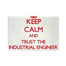 Keep Calm and Trust the Industrial Engineer Magnet