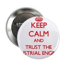 Keep Calm and Trust the Industrial Engineer 2.25""