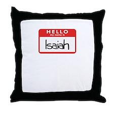 Hello Isaiah Throw Pillow