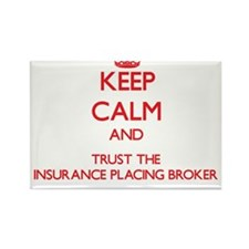 Keep Calm and Trust the Insurance Placing Broker M