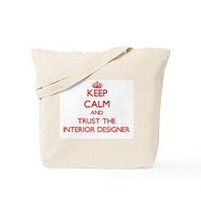Keep Calm and Trust the Interior Designer Tote Bag