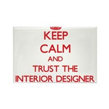Keep Calm and Trust the Interior Designer Magnets