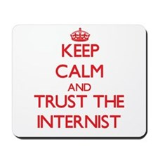 Keep Calm and Trust the Internist Mousepad