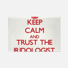 Keep Calm and Trust the Iridologist Magnets