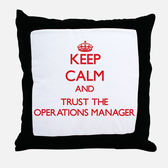 Keep Calm and Trust the Operations Manager Throw P