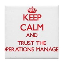 Keep Calm and Trust the Operations Manager Tile Co