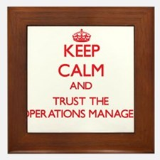 Keep Calm and Trust the Operations Manager Framed