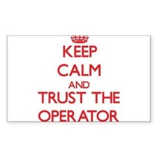 Keep Calm and Trust the Operator Decal