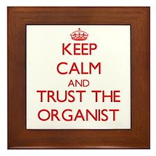 Keep Calm and Trust the Organist Framed Tile