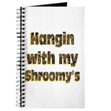 Hangin with my shroom'ys Journal
