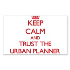 Keep Calm and Trust the Urban Planner Decal