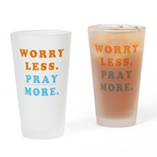 Pray More Drinking Glass