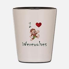 I love werewolves Shot Glass