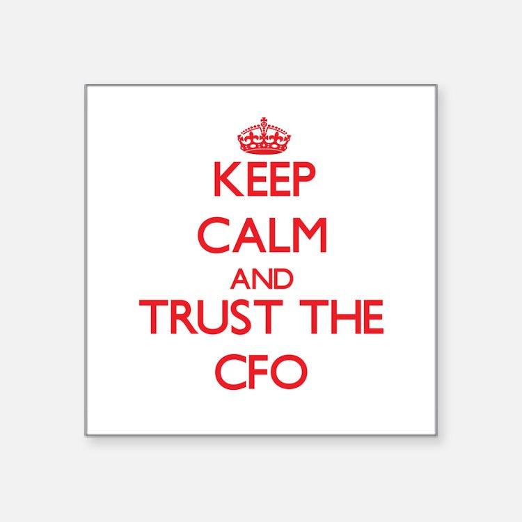 Keep Calm and Trust the Cfo Sticker