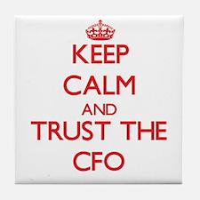 Keep Calm and Trust the Cfo Tile Coaster