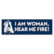 I Am Woman Hear Me Fire Bumper Bumper Sticker