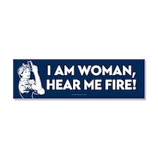 I Am Woman Hear Me Fire Car Magnet 10 x 3