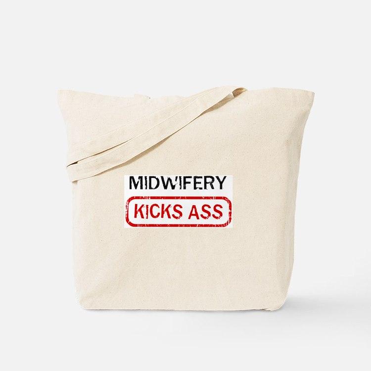MIDWIFERY kicks ass Tote Bag