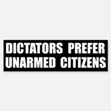 Dictators Prefer Bumper Bumper Bumper Sticker