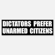 Dictators Prefer Bumper Bumper Bumper Sticker