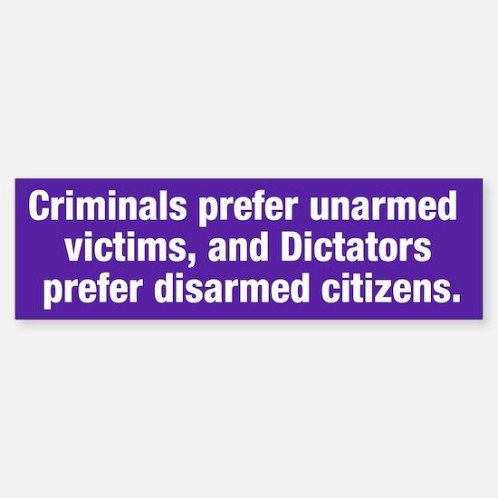 Criminals & Dictators Bumper Bumper Bumper Sticker