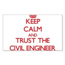 Keep Calm and Trust the Civil Engineer Decal