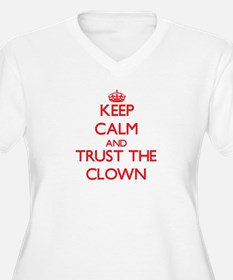 Keep Calm and Trust the Clown Plus Size T-Shirt