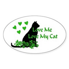 Love Me Love My Cat Oval Decal