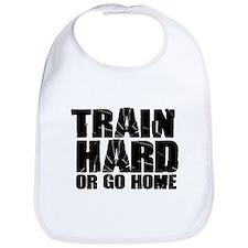 Train Hard or Go Home Bib