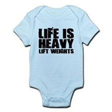 Life is Heavy Lift Weights Body Suit