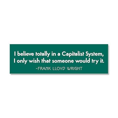 Frank Lloyd Wright on Capitalism Car Magnet 10 x 3