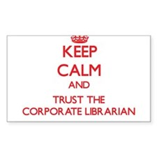 Keep Calm and Trust the Corporate Librarian Sticke