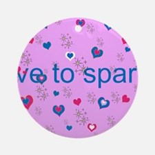 Cute Pink LOVE TO SPARKLE! Ornament (Round)