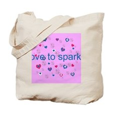 Cute Pink LOVE TO SPARKLE! Tote Bag