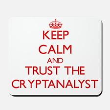 Keep Calm and Trust the Cryptanalyst Mousepad