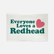 Everyone Loves a Redhead Rectangle Magnet