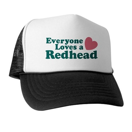 Everyone Loves a Redhead Trucker Hat