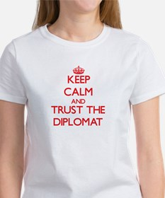 Keep Calm and Trust the Diplomat T-Shirt