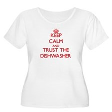 Keep Calm and Trust the Dishwasher Plus Size T-Shi