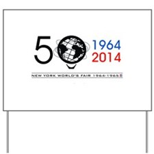 The Unisphere turns 50! Yard Sign