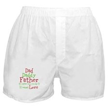 Dad,Daddy,Father Boxer Shorts