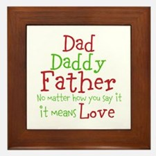 Dad,Daddy,Father Framed Tile